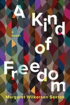 A Kind of Freedom Cover Image