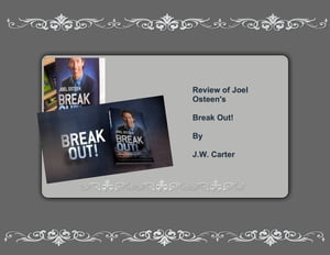 Review of Joel Osteen's Break Out
