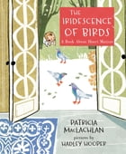 The Iridescence of Birds Cover Image
