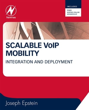 Scalable VoIP Mobility Integration and Deployment