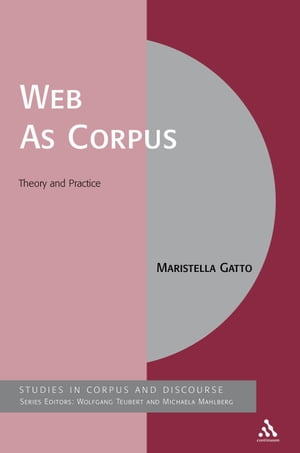 Web As Corpus Theory and Practice