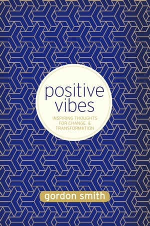 Positive Vibes Inspiring Thoughts for Change and Transformation