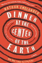 Dinner at the Center of the Earth Cover Image