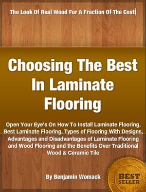 Choosing The Best In Laminate Flooring