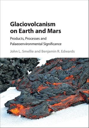 Glaciovolcanism on Earth and Mars