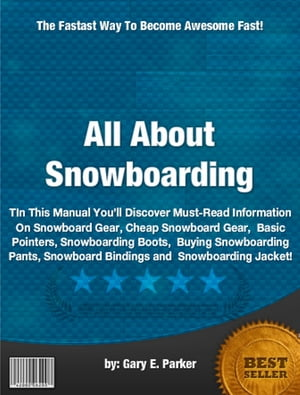 All About Snowboarding