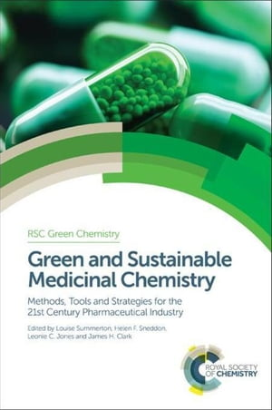 Green and Sustainable Medicinal Chemistry