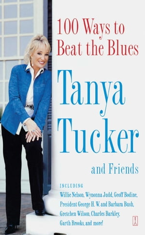 100 Ways to Beat the Blues An Uplifting Book for Anyone Who's Down