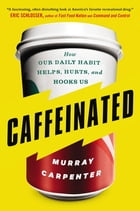 Caffeinated Cover Image