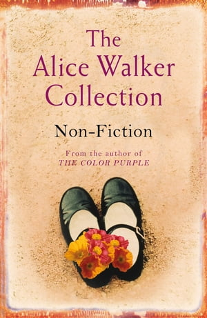 The Alice Walker Collection Non-Fiction