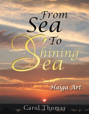 From Sea To Shining Sea Haiga Art