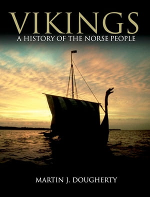 Vikings A History of the Norse People