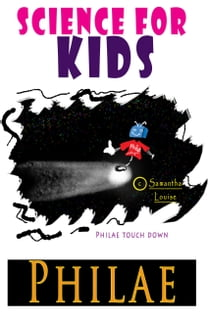 Science for Kids: Philae