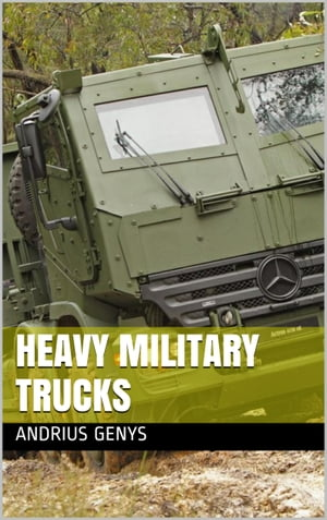 Heavy Military Trucks | Military-Today.com
