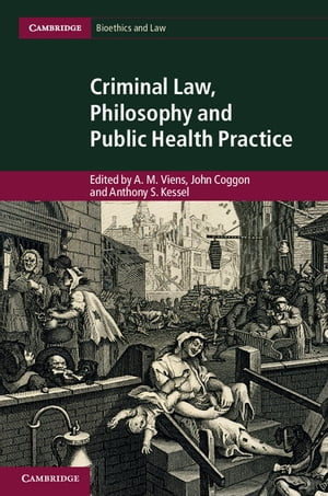Criminal Law,  Philosophy and Public Health Practice
