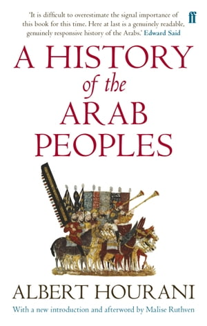 A History of the Arab Peoples Updated Edition