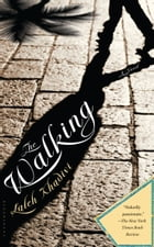 The Walking: A Novel Cover Image