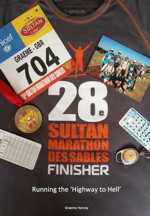 Running the Highway to Hell The 28th Sultan Marathon des Sables