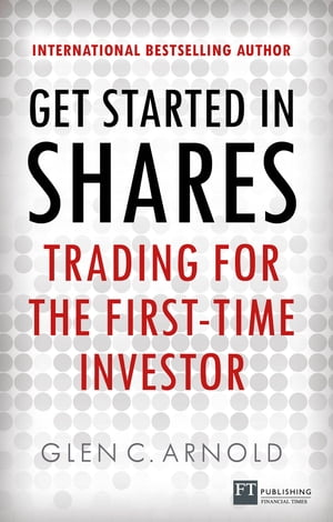 Get Started in Shares Trading for the First-Time Investor