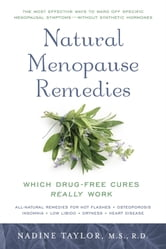 M.S., R.D. Nadine Taylor - Natural Menopause Remedies