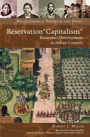 "Reservation ""Capitalism"": Economic Development in Indian Country"