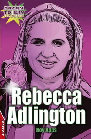 Rebecca Adlington EDGE - Dream to Win