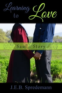 Learning to Love: Saul's Story