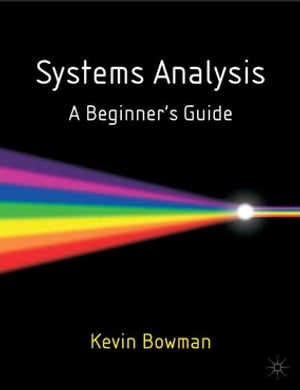 Systems Analysis A Beginner's Guide