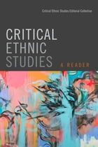 Critical Ethnic Studies Cover Image