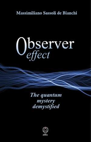 Observer Effect The quantum mystery demistified