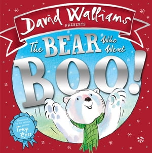 The Bear Who Went Boo! (Read aloud by David Walliams)