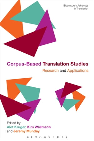 Corpus-Based Translation Studies Research and Applications