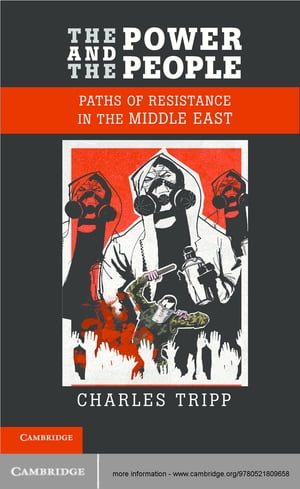 The Power and the People Paths of Resistance in the Middle East