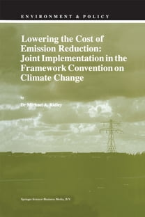 Lowering the Cost of Emission Reduction: Joint Implementation in the Framework Convention on Climate Change