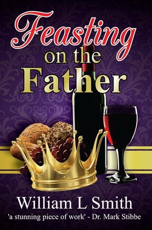 Feasting on the Father