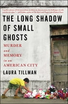 The Long Shadow of Small Ghosts Cover Image