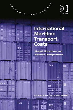 International Maritime Transport Costs Market Structures and Network Configurations