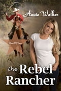 online magazine -  The Rebel Rancher