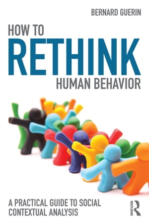 How to Rethink Human Behavior