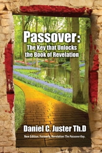 Passover The Key that Unlocks the Book of Revelation