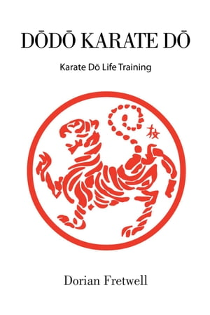 D?D? KARATE D? Karate D? Life Training