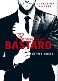 Beautiful Bastard (Saga Beautiful 1)