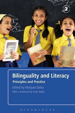 Bilinguality and Literacy Principles and Practice