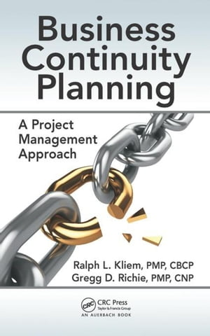 Business Continuity Planning: A Project Management Approach