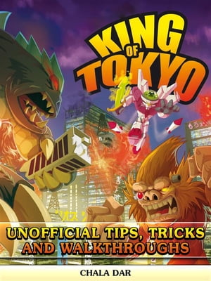 King of Tokyo Unofficial Tips, Tricks, & Walkthroughs