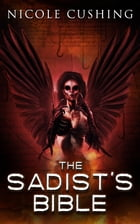 The Sadist's Bible Cover Image