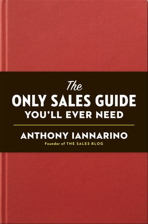 The Only Sales Guide You'll Ever Need