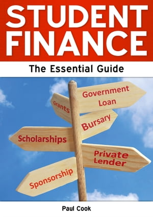Student Finance: The Essential Guide