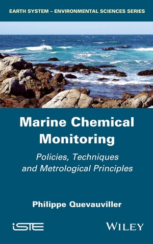 Marine Chemical Monitoring Policies,  Techniques and Metrological Principles