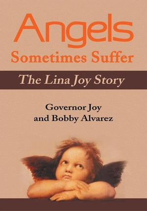 Angels Sometimes Suffer The Lina Joy Story